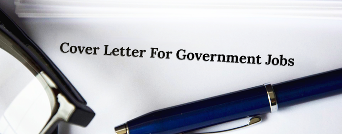 How To Write A Cover Letter For A Government Job