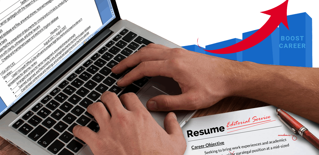 Resume Editing Services Get the Advantage from Our Experts